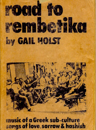 Rembetika and Laika: The Popular Music of Greece